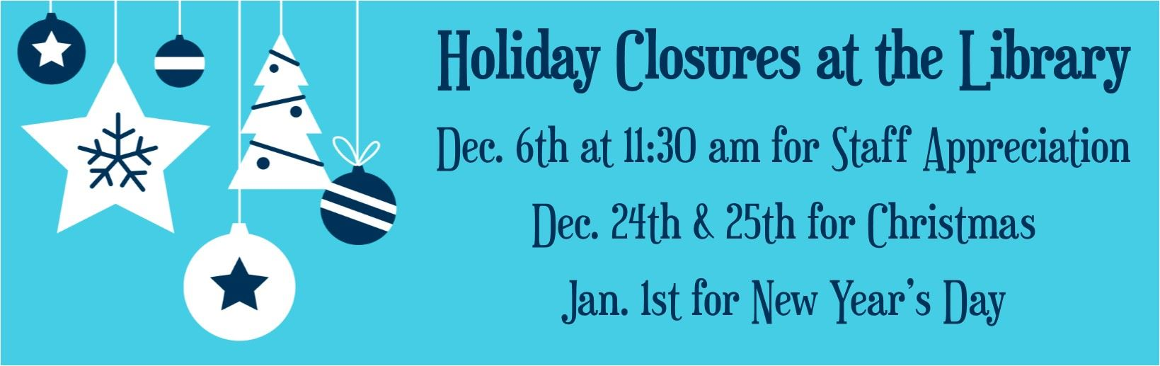 Holiday Closures December 2019